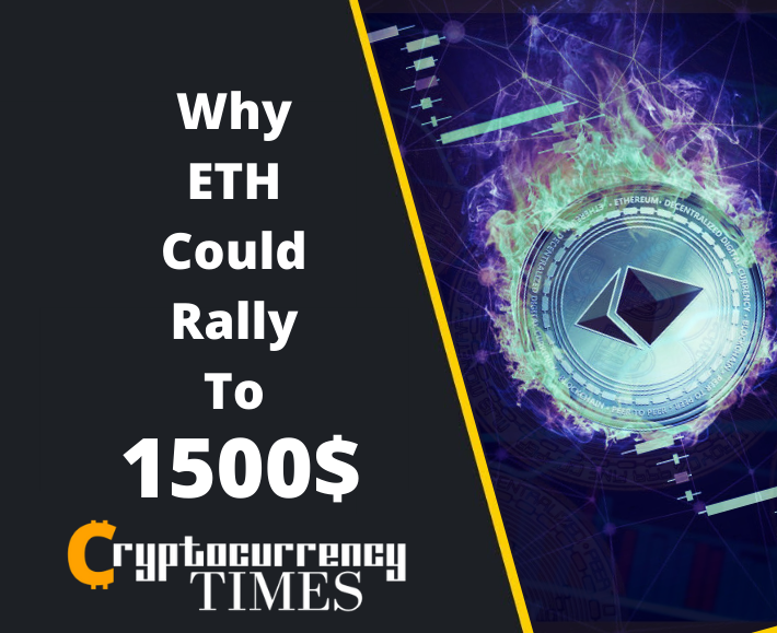 Ethereum Could Outperform Bitcoin, Why ETH Could Rally To $1,500
