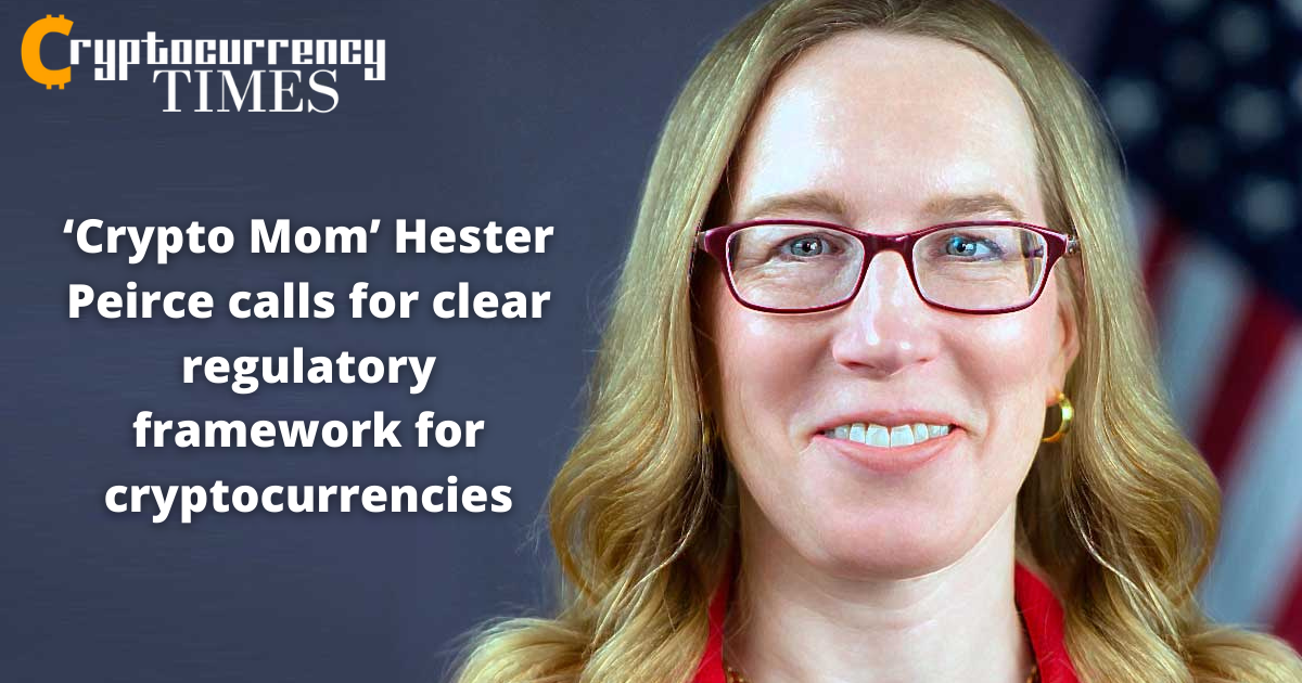 'Crypto Mom' Hester Peirce calls for clear regulatory framework for cryptocurrencies