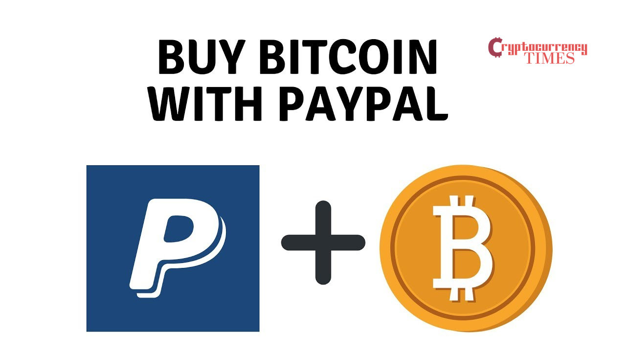 How to buy Bitcoin with PayPal (Guide)