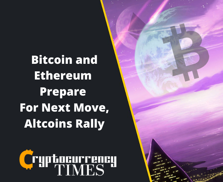 Bitcoin and Ethereum Prepare For Next Move, Altcoins Rally